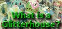 What is a Glitterhouse?  - Click to see an introduction to putz houses and related collectibles.